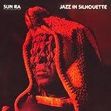 echange, troc Sun Ra - Jazz In Silhouette