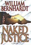 Naked Justice (034538685X) by Bernhardt, William