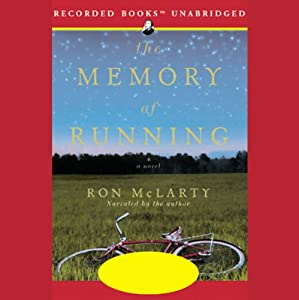 The Memory of Running | [Ron McLarty]