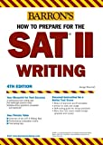 img - for How to Prepare for the SAT II Writing (Barron's How to Prepare for the SAT II: Writing) book / textbook / text book