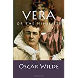 Vera: or The Nihilists ~ Oscar Wilde