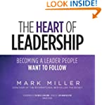 The Heart of Leadership: Becoming a L...
