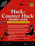 The Hack-Counter Hack Training Course: A Network Security Seminar from Ed Skoudis