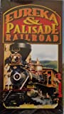 Great Railroads: Eureka & Palisade Railroad