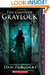 The Ghost of Graylock: (a Hauntings n...