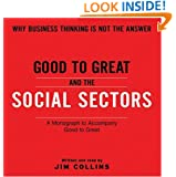 Good To Great And The Social Sectors CD: A Monograph to Accompany Good to Great