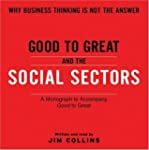 Good To Great And The Social Sectors...