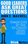 Good Leaders Ask Great Questions: You...