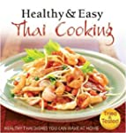 Healthy and Easy Thai Cooking: Health...