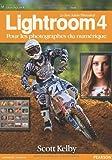 Photo du livre Le livre Adobe® Photoshop® Lightroom® 4: pour les photographes du numérique