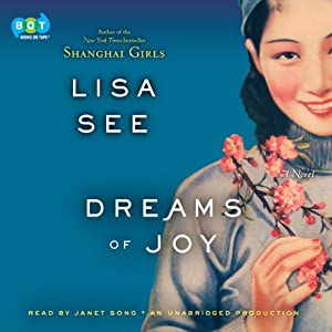 Dreams of Joy: A Novel | [Lisa See]