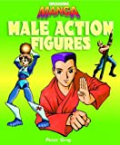 Male Action Figures (Kid's Guide to Drawing) (1404233288) by Peter C. Gray
