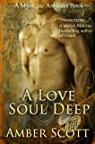 A Love Soul Deep (A Mystique Antiques Novella Book 1)