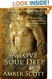 A Love Soul Deep (A Mystique Antiques Novella Book 1)