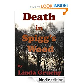 Death in Spigg's Wood (Elversford Mysteries)