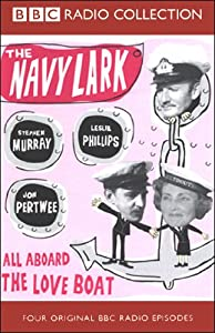 The Navy Lark, Volume 6: All Aboard the Love Boat | [Laurie Wyman, George Evans]