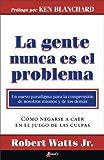 img - for La gente nunca es el problema (Spanish Edition) by Robert Watts Jr. (2005-01-10) book / textbook / text book