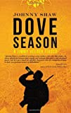 Dove Season (A Jimmy Veeder Fiasco)