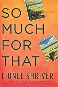 "Cover of ""So Much for That: A Novel"""