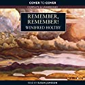 Remember, Remember (       UNABRIDGED) by Winifred Holtby Narrated by Susan Jameson