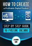 How to Create a Profitable Digital Pr...