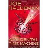 The Accidental Time Machine ~ Joe Haldeman