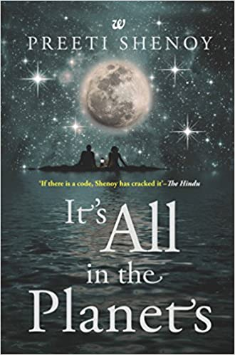 "BOOK REVIEW - ""ITS ALL IN THE PLANETS BY PREETI SHENOY"""