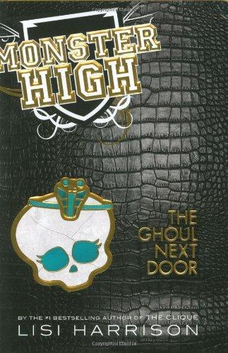 The Ghoul Next Door (Monster High, #2)