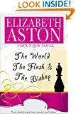 The World, the Flesh & the Bishop: An English comedy (The Mountjoys Book 2)