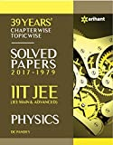 #10: 39 Years' Chapterwise Topicwise Solved Papers (2017-1979) IIT JEE Physics