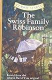 img - for By Johann David Wyss [ { { The Swiss Family Robinson } } ] By Wyss, Johann David( Author ) on Feb-01-2007 [ Hardcover ] book / textbook / text book