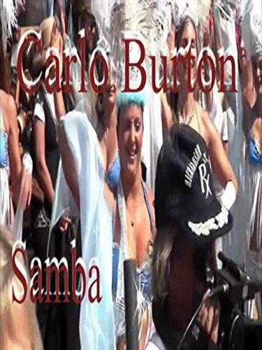 Carlo Burton's Samba Parade