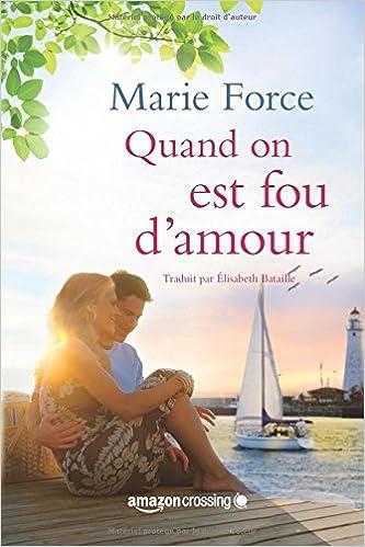 Gansett Island - Tome 2 : Folie d'Amour de Marie Force 51S3wr%2Bi1WL._SX331_BO1,204,203,200_