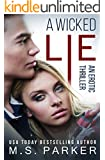 A Wicked Lie: An Erotic Thriller