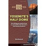 One Best Hike: Yosemite's Half Dome