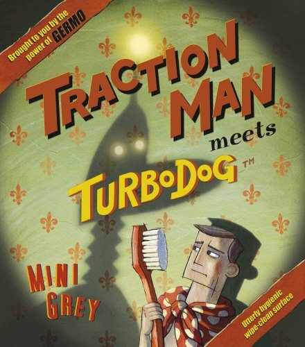 Traction Man Meets Turbodog by Mini Grey (2008-09-25)