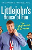 Littlejohn's House of Fun: Thirteen Years of (Labour) Madness