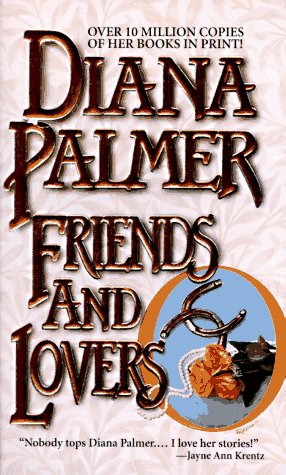 Friends And Lovers, DIANA PALMER