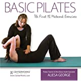 Basic Pilates: The First 15 Matwork Exercises ~ Aliesa George