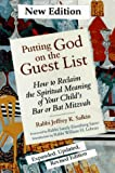 Putting God On The Guest List: How To Reclaim The Spiritual Meaning Of Your Child's Bar Or Bat Mitzvah (1879045591) by Salkin, Jeffrey K.
