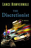 By Lance Hawvermale The Discretionist