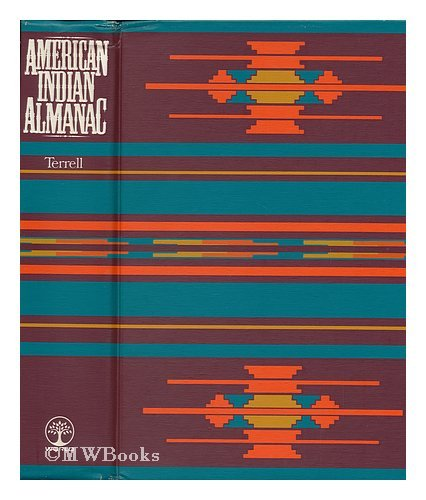 American Indian Almanac. by John Upton Terrell - Reviews ...