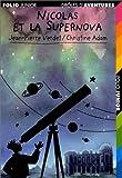 Nicolas et la Supernova (French Edition) (2070523829) by Verdet, Jean-Pierre