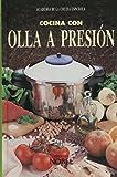 img - for Cocina Con Olla a Presion (Spanish Edition) book / textbook / text book