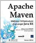 Apache Maven - Ma�trisez l'infrastruc...