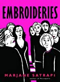 Embroideries (0375714677) by Satrapi, Marjane