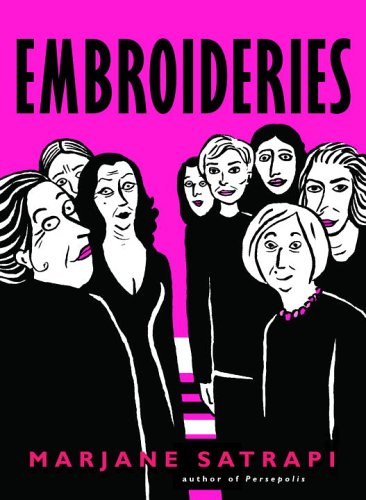 Embroideries (Pantheon Graphic Novels) by Marjane Satrapi