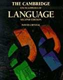 The Cambridge Encyclopedia of Language (0521550505) by David Crystal