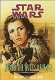 Zorba the Hutt's Revenge (Star Wars: Jedi Prince, Book 3) (0553158899) by Davids, Paul