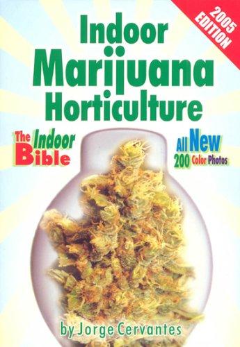 indoor-marijuana-horticulture-the-indoor-growers-bible